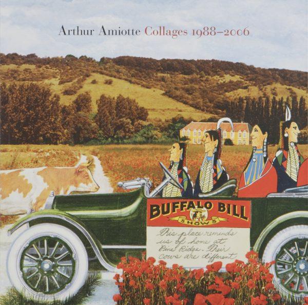 Arthur Amiotte: Collages 1988-2006