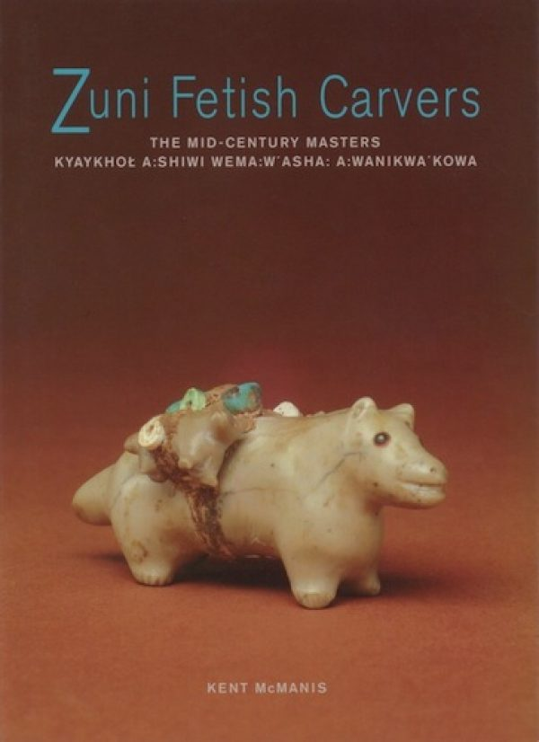 Zuni Fetish Carvers: The Mid-Century Masters