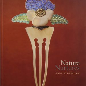 Nature Nurtures: Jewelry by Liz Wallace