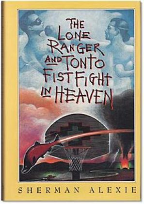 The Lone Ranger and Tonto Fistfight in Heaven book cover